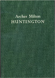Archer Milton Huntington / by Beatrice Gilman Proske