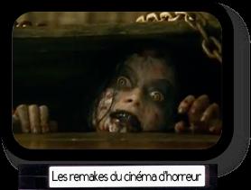 Les remakes du cinéma d'horreur