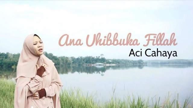 Lagu Ana Uhibbuka Fillah