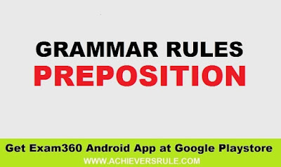 Uses of Preposition - Rules of English Grammar
