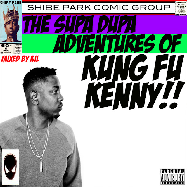 The Supa Dupa Adventures of Kung Fu Kenny Mixtape