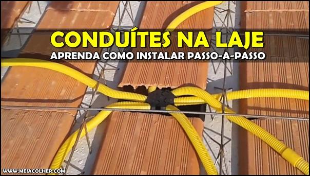 instalação do conduíte ou eletroduto na laje