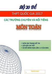 Bộ 20 đề thi THPT quốc gia 2017 các trường chuyên và nổi tiếng Môn Toán