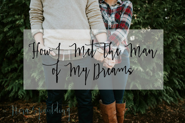 How I Met The Man of My Dreams