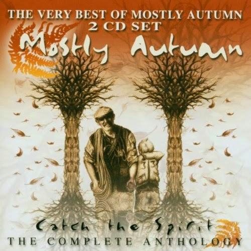 Mostly Autumn - Catch The Spirit - The Complete Anthology (2002)