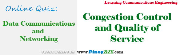 Practice Quiz in Congestion Control and Quality of Service