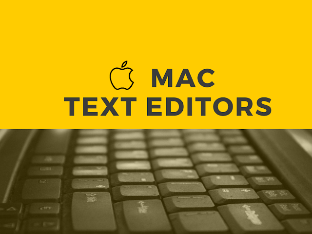 List of Best Text Editors for Mac OSX You Must Know