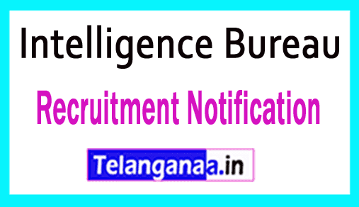 IB Intelligence Bureau Recruitment Notification