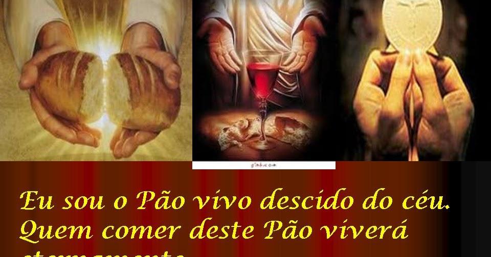 """Palavras Do Céu Home: Nos Caminhos Do Senhor: """"EU SOU O PÃO QUE DESCEU DO CÉU"""