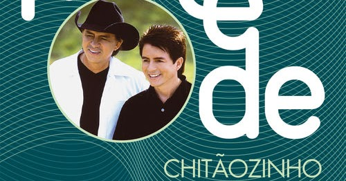 CAVALO GRÁTIS CHITAOZINHO XORORO DOWNLOAD MUSICA ENXUTO E