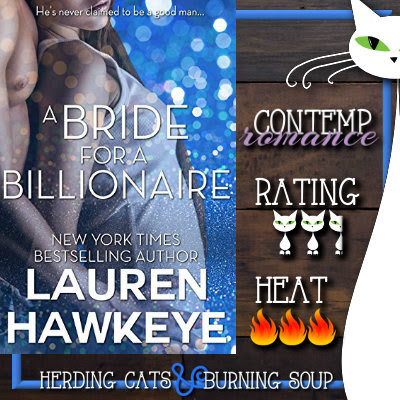 2.5 stars-- A Bride for a Billionaire (A Virgin, A Billionaire and a Marriage #1) by Lauren Hawkeye