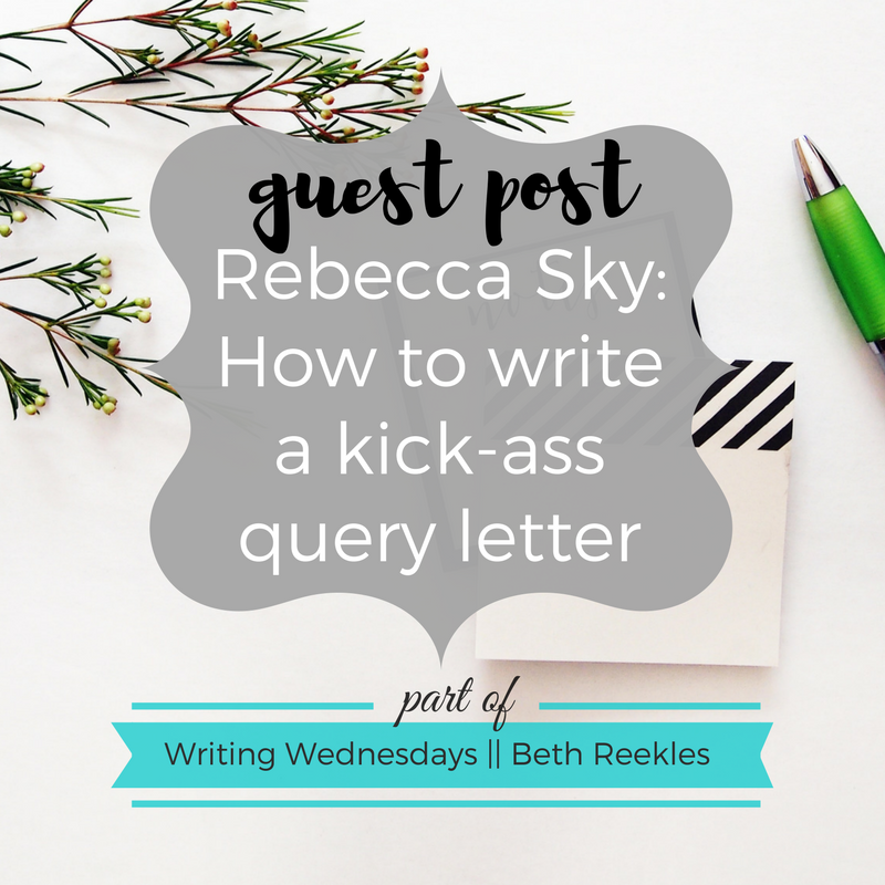 Wondering how to write a kick-ass query letter to get your book published? The fabulous Rebecca Sky shares her tips in this guest post.