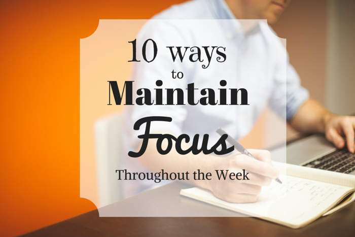 How to Stay Focused and Increase Your Productivity