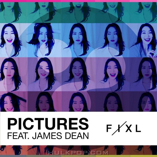 FIXL – Pictures (Feat. James Dean) – Single