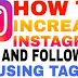 Tags for Likes and Followers On Instagram