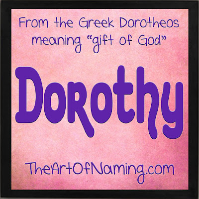 Girl name Dorothy or Theodora - meaning of Dorothy