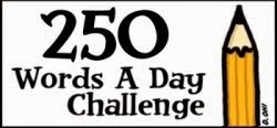 250-Words a Day Challenge