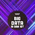 Siap Menyongsong Kolaborasi Mantap Jiwa : Big Data and Friends