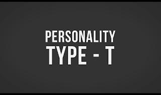 Apa Itu Personality Type T, Maksud Arti Dari Kepribadian Tipe T