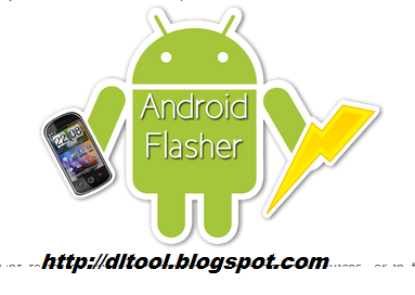 Android Mobiles Flashing Software (Flash Tool) Download Free for All Devices