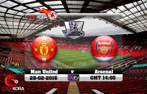 مشاهدة مباراة مانشستر يونايتد وآرسنال اليوم 28-2-2016 في الدوري الإنجليزي