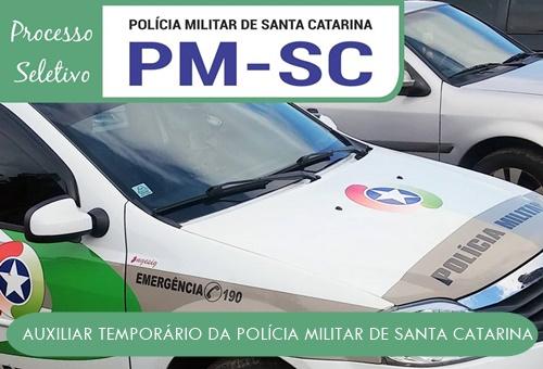 Processo seletivo PMSC Auxiliar Temporário {EDITAL}