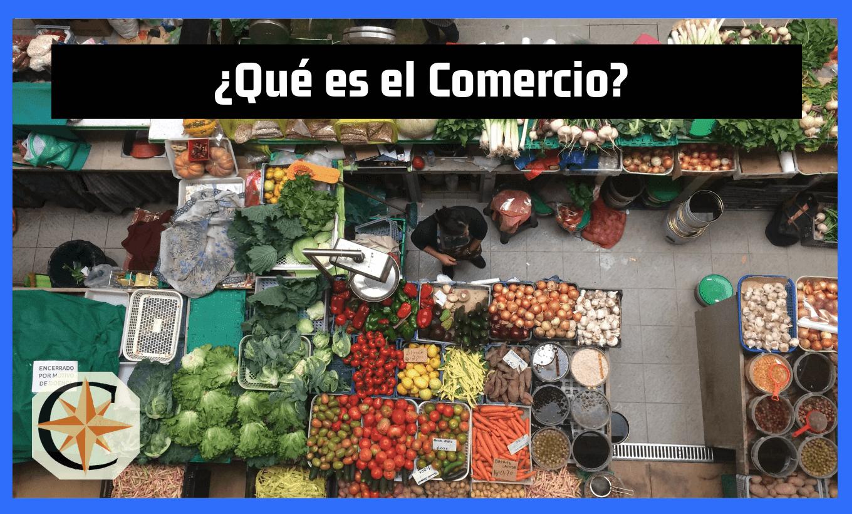 ¿Qué es Comercio?