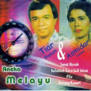 Tiar Ramon Feat Asmidar Darwis Album Aneka Melayu