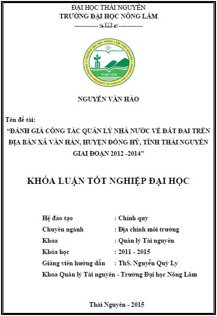 Đánh giá công tác quản lý nhà nước về đất đai trên địa bàn xã Văn Hán huyện Đồng Hỷ tỉnh Thái Nguyên giai đoạn 2012 - 2014