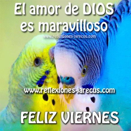 Feliz viernes.  El amor de Dios es maravilloso