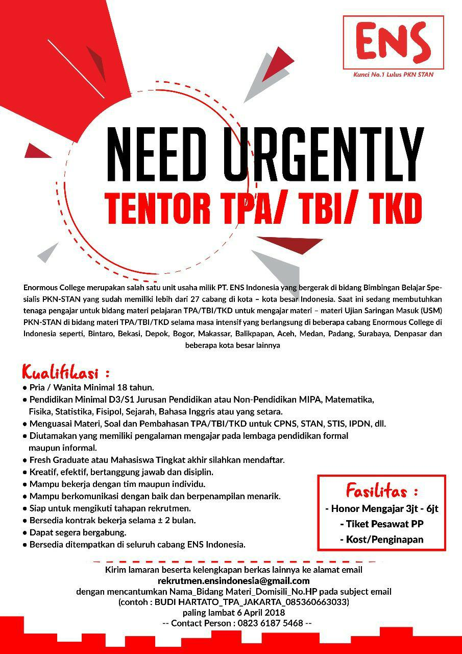 Urgently Needed Tentor TPA/TBI/TKD ENS Indonesia April 2018