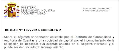 BOICAC 107 Consulta 2 Auditoría   Sobre el régimen sancionador aplicable por el Instituto de Contabilidad y Auditoría de Cuentas a una sociedad de capital por el incumplimiento de la obligación de depositar sus cuentas anuales en el Registro Mercantil y si puede ser denunciado tal incumplimiento.