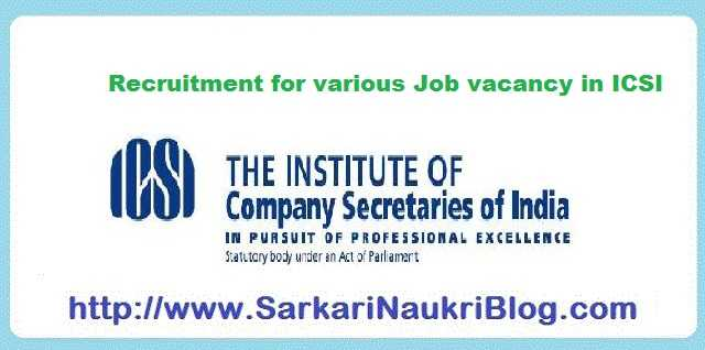 ICSI Naukri Vacancy Recruitment