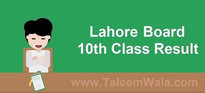 Lahore Board 10th Class Result 2019 - BiseLahore.com