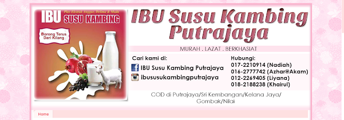 Tempahan Design Blog: IBU Susu Kambing Putrajaya