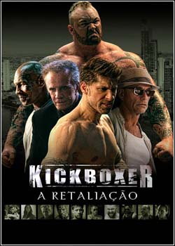 15 - Kickboxer: A Retaliação - Dual Áudio Dublado