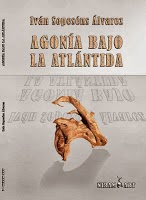 http://www.unionescritores.com/2013/11/agonia-bajo-la-atlantida-primer-libro.html