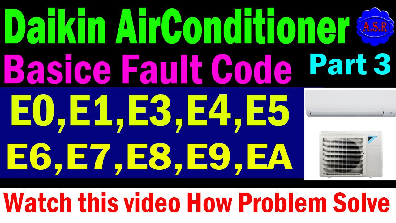 asr service center and asr help center: Daikin air conditioner error