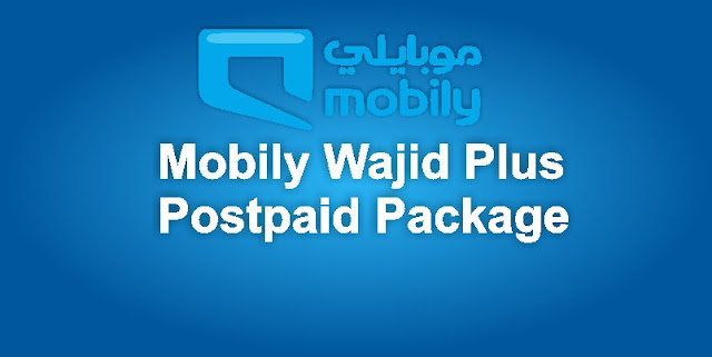 Wajid Postpaid Plus package Mobily