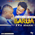 Download a NEW audio Bahati Ft Eddy Kenzo-Barua Kwa Mama | Mp3 Download