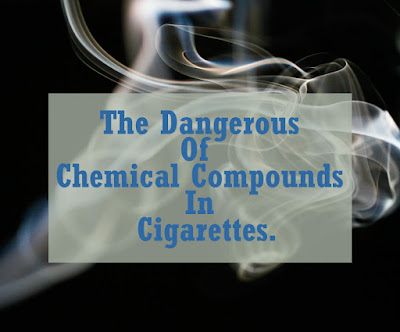 The Effects of  chemical compounds contained in cigarettes