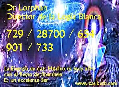 MENSAJE DEL DR. LORPHAN DIRECTOR DE LA LOGIA BLANCA