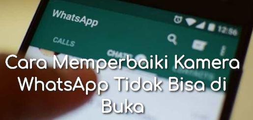 Tidak Bisa Memulai Membuka Kamera WhatsApp