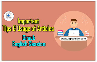 Daily Session to Crack English (Day-2): Important Tips and Usage of Articles