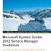 Microsoft System Center Cookbook