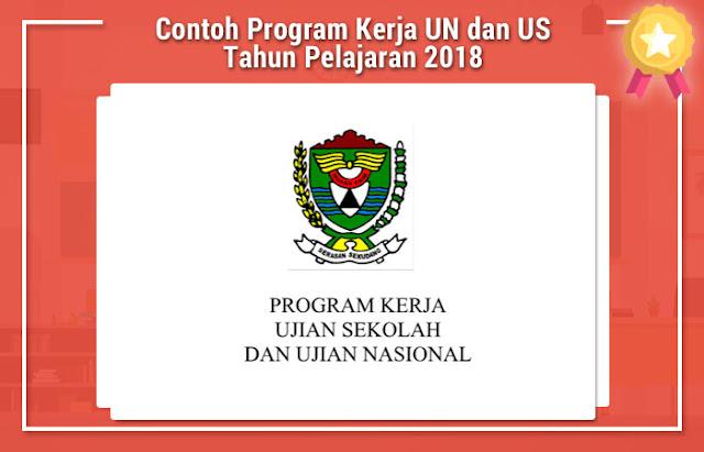 Contoh Program Kerja UN dan US Tahun Pelajaran 2018