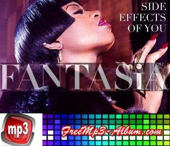 Fantasia Album Side Effects Of You
