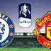 Prediksi Chelsea vs Manchester United - Piala FA Selasa 19 Februari 2019