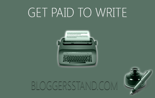 BloggersStand: Top 20 Reliable Websites That Will Pay You to Write