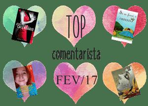 Top Comentarista fevereiro 2017